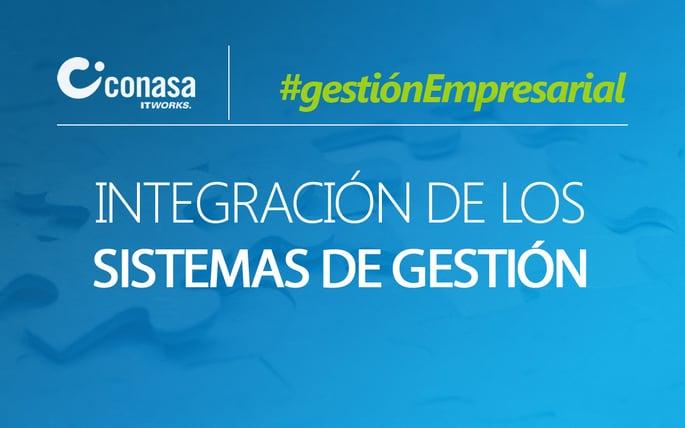 Integración de sistemas de gestión: los límites los marca el cliente