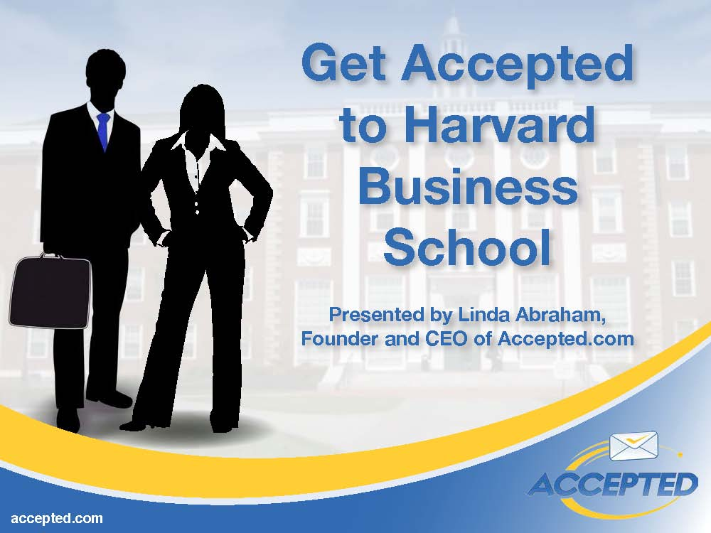 Get Accepted to Harvard Business School