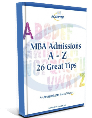 MBA Admissions A-Z: 26 Great Tips!