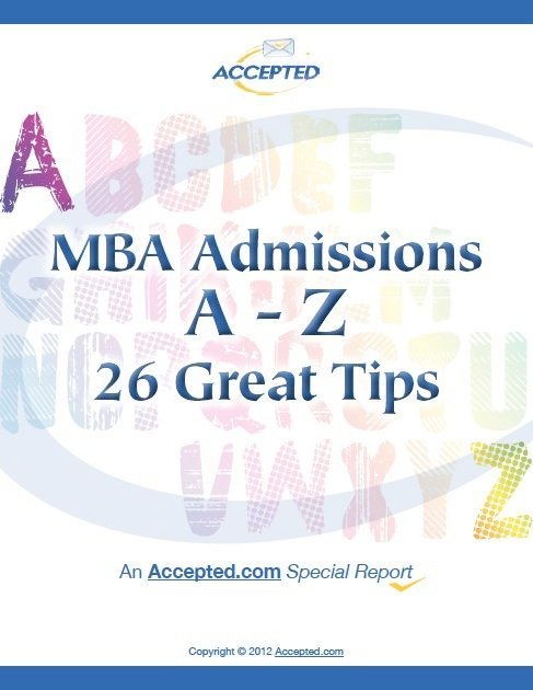 MBA Admissions A-Z: 26 Great Tips