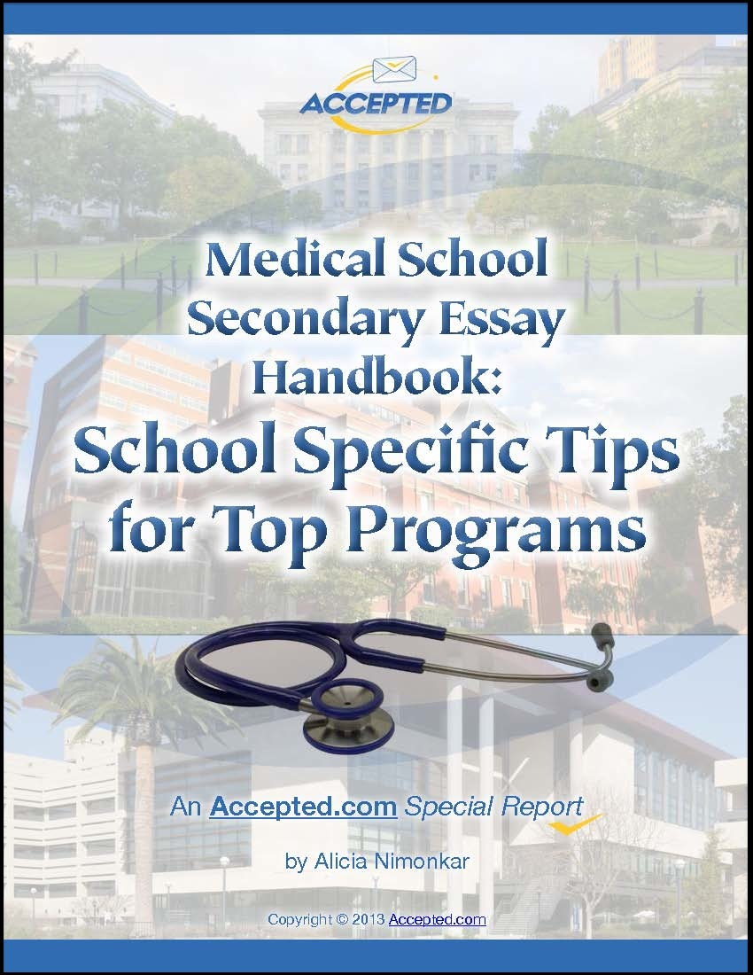 medical school secondary application essays