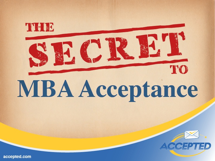 Secret to MBA Acceptance
