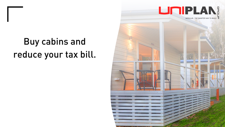 Buy cabins and reduce your tax bill.
