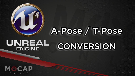 A POSE OR T POSE  CONVERSION -  UNREAL ENGINE RETARGET MANAGER Blog Header