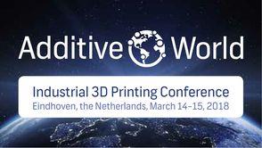 Additive World Conference VI, March 14-15, 2018