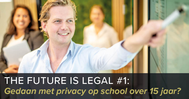 The Future is Legal: gedaan met privacy op school over 15 jaar?