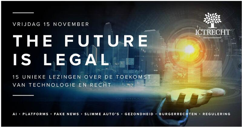 The Future is Legal: hét congres over de toekomst van technologie en recht