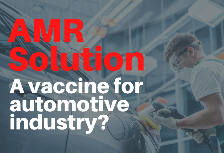 AMR Solution - A vaccine for Automotive Industry?