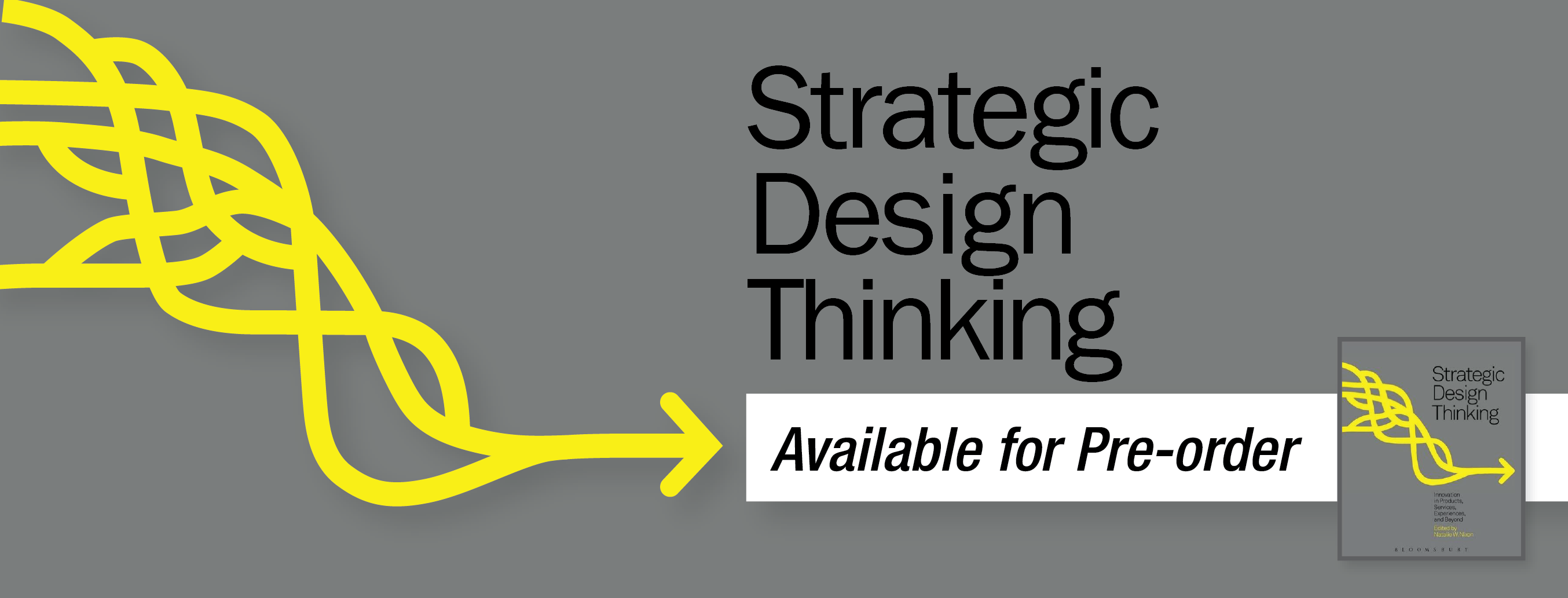 Strategic Design Thinking: Available for Pre-order