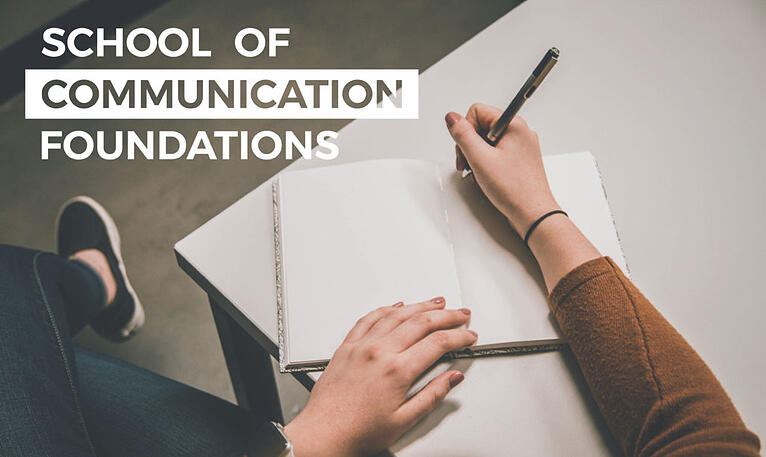 School of Communication Foundations