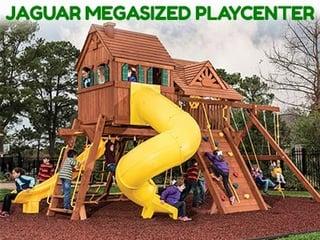 Jaguar Megasized playcenter