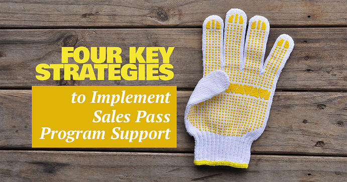 Four Key Strategies for Implementing Sales Pass Program Support