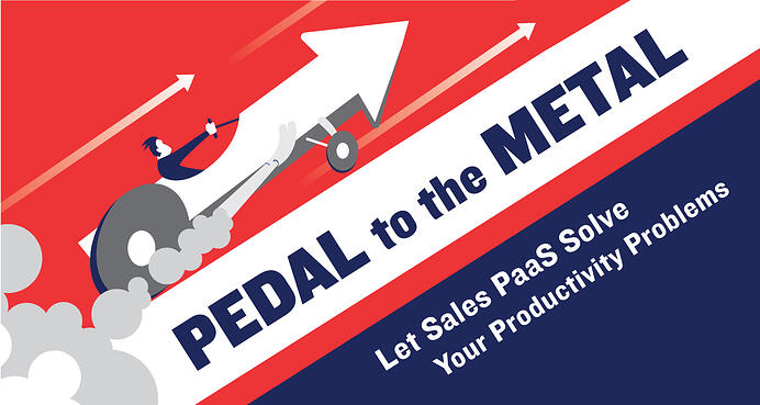 Pedal to the Metal: Let Sales PaaS Solve Your Productivity Problems