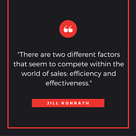 -There are two different factors that seem to compete within the world of sales- Efficiency and Effectiveness.-