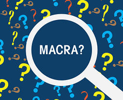 What is MACRA and How Does It Impact Orthopedic Practices?