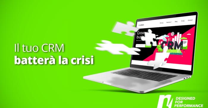 Il tuo CRM batterà la crisi