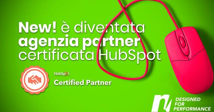 New! è diventata agenzia partner certificata HubSpot