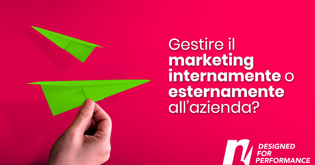 Gestire il marketing internamente o esternamente all'azienda?