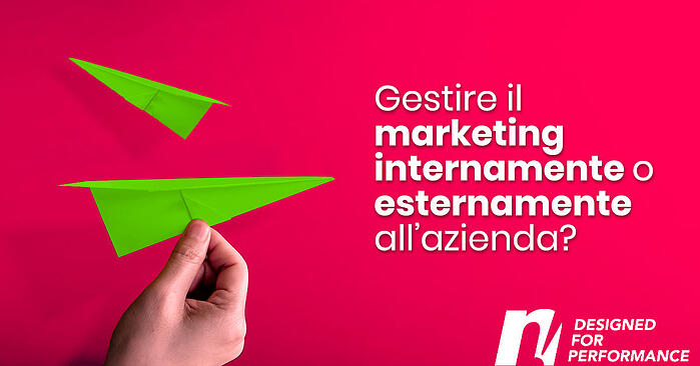 Gestire il marketing internamente o esternamente all'azienda?