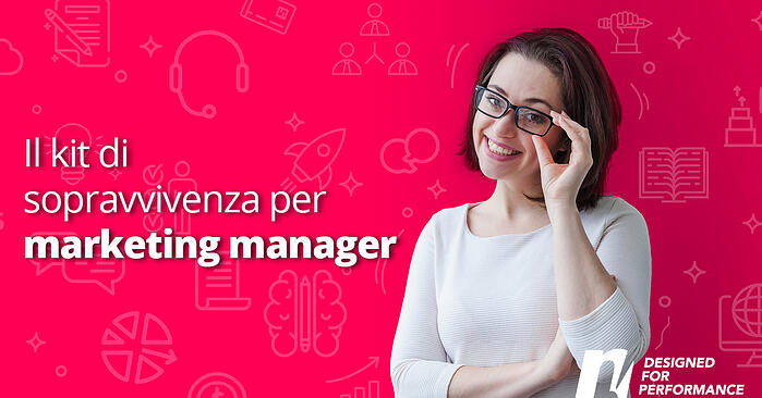 Il kit di sopravvivenza per Marketing Manager: risorse utili per la tua attività