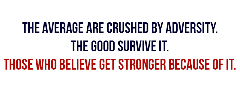 Those who believe get stronger because of it.