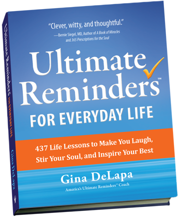 Ultimate Reminders® for Everyday Life