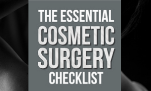The Essential Plastic Surgery Checklist!