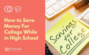 How to Save Money For College While in High School