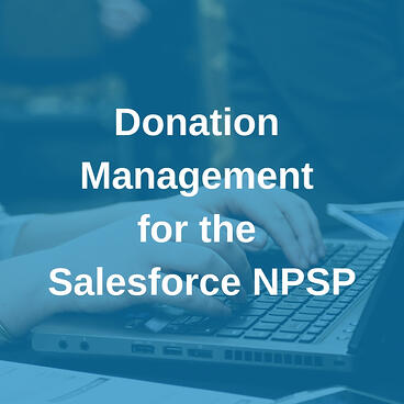 Donation management for the NPSP