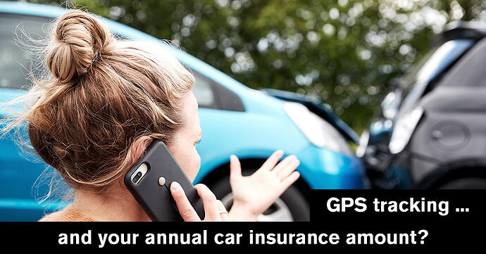 What do you think about connected insurance based on GPS tracking?