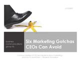 Free B2B Marketing ebook - Six Marketing Gothcas CEOs Can Avoid