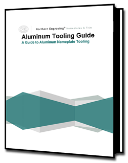 Aluminum Nameplate Tooling eBook, nameplate resource, tooling guide