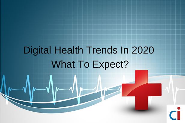 Digital Health Trends In 2020- What To Expect
