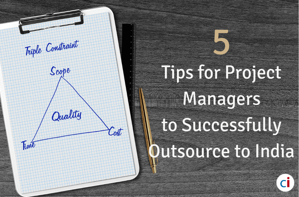 5 Tips for Project Managers to Successfully Outsource to India