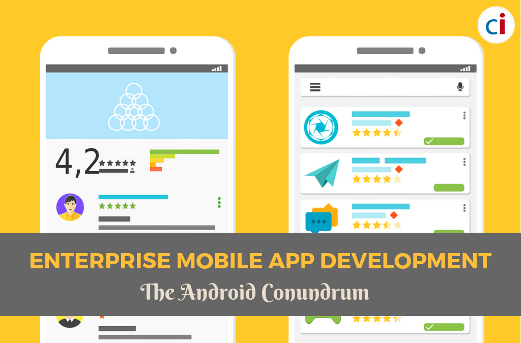 Enterprise Mobile App Development: The Android Conundrum