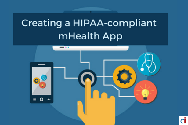 Creating a HIPAA-Compliant mHealth App: 6 Vital Facts You Should Know