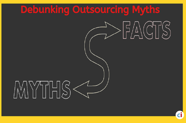 9 Common Outsourcing Myths Debunked