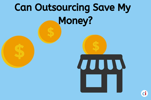 Can Outsourcing Save Your Money? A Detailed Analysis