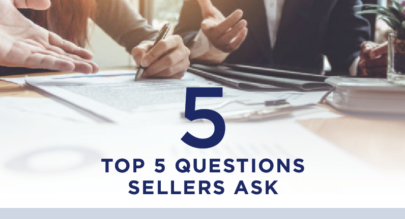TOP 5 QUESTIONS SELLERS ASK