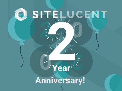 SiteLucent 2 Year Anniversary
