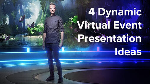 4 Dynamic Virtual Event Presentation Ideas