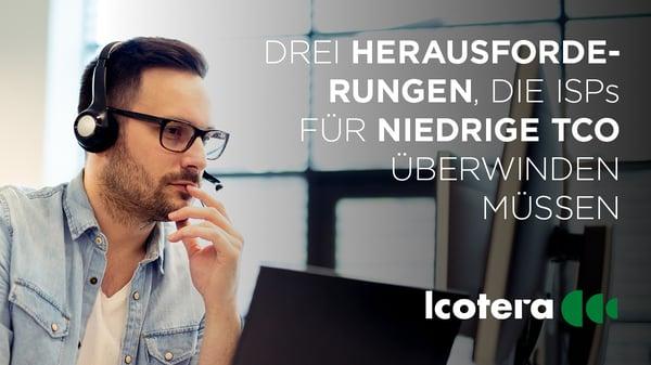 https://blog.icotera.com/de/3-zentrale-herausforderungen-für-isps-um-die-kosten-niedrig-zu-halten