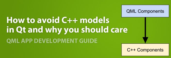 How to Avoid C++ Models in Qt