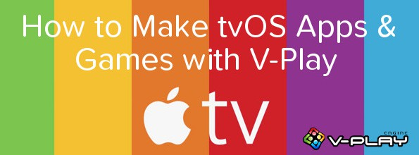 How to Make tvOS Games and Apps with Felgo and Qt!