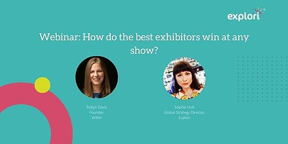 Webinar:How do the best exhibitors win at any show?