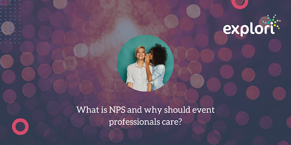 What is NPS and why should event professionals care?