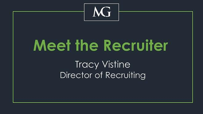 Meet the Recruiter: Tracy Vistine