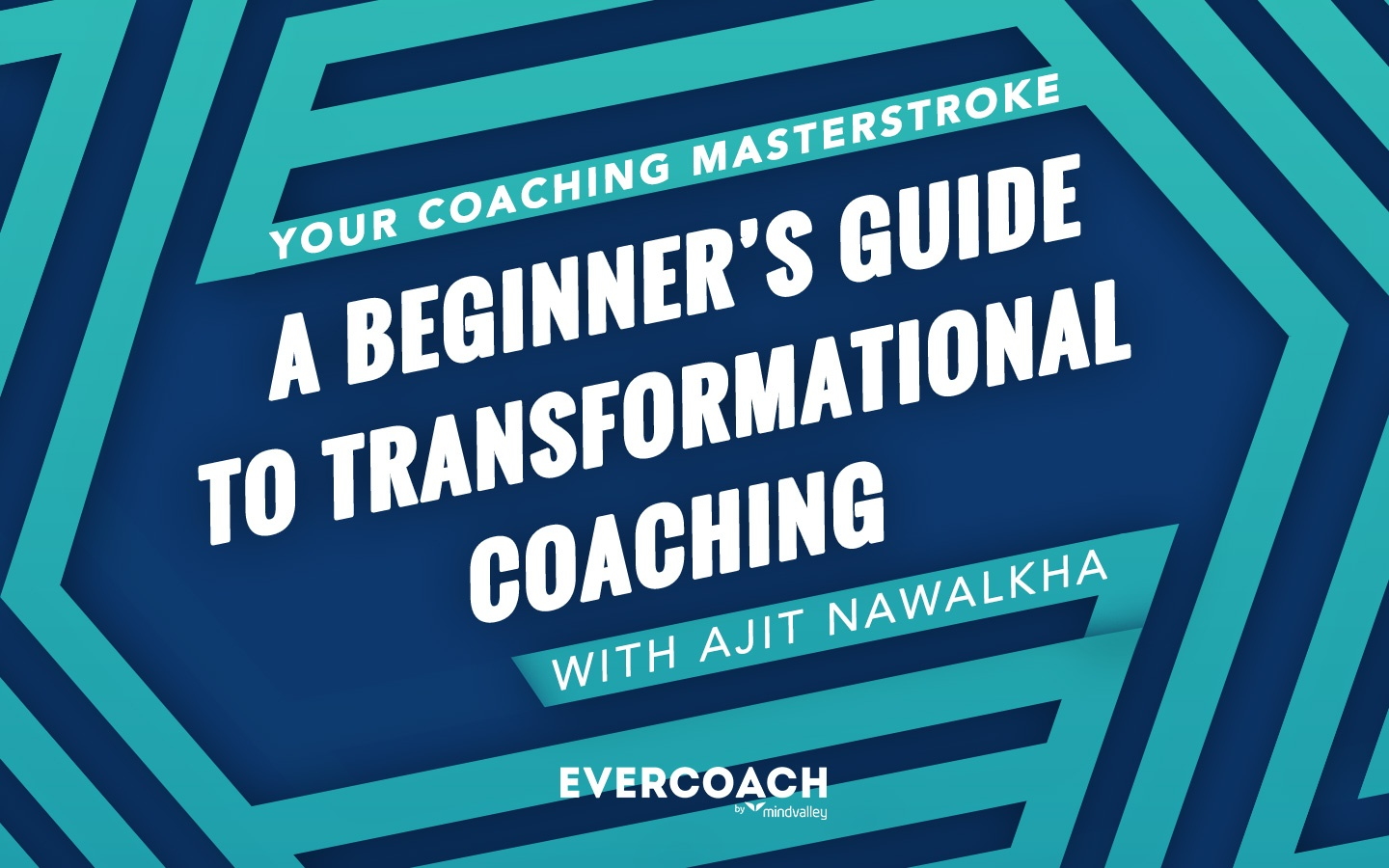 Your Coaching Masterstroke: Discover The ONLY Training You Need If You Want To Become A Coach, Transform Lives And Satisfy Your Burning Desire For Growth