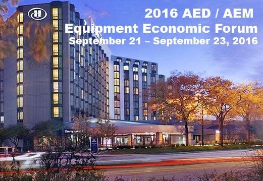 2016 AED AEM Equipment Economic Forum September 21 – September 23, 2016