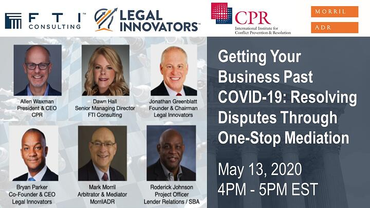 [Virtual Roundtable] Getting Your Business Past COVID-19: Resolving Disputes Through One-Stop Mediation